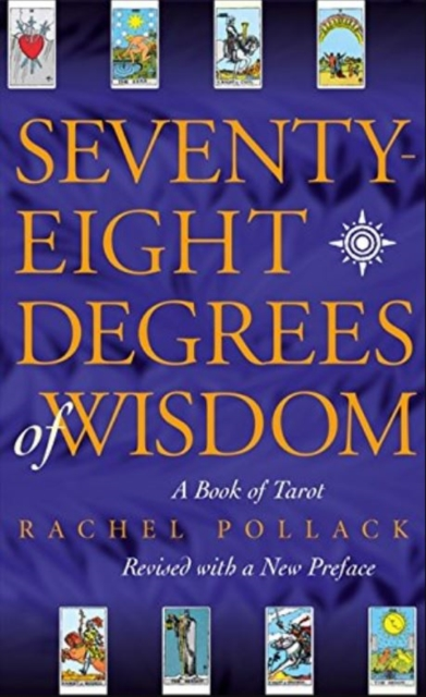 Cover for: Seventy Eight Degrees of Wisdom