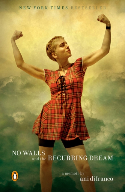 Image for No Walls And The Recurring Dream : A Memoir