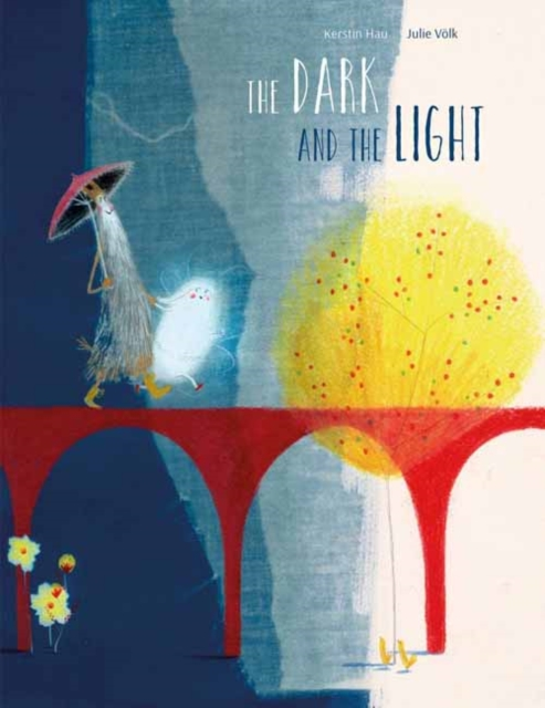 Cover for: The Dark and the Light