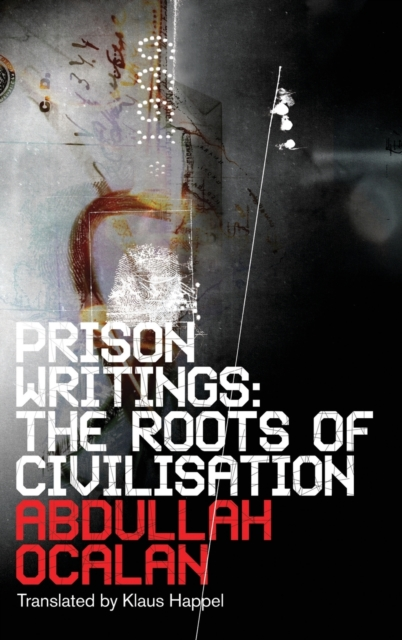 Cover for: Prison Writings : The Roots of Civilisation