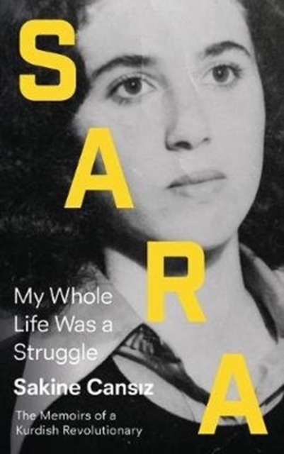 Cover for: Sara : My Whole Life Was a Struggle