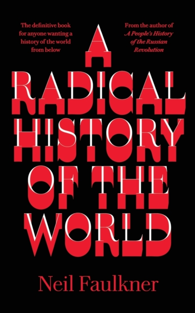 Cover for: A Radical History of the World