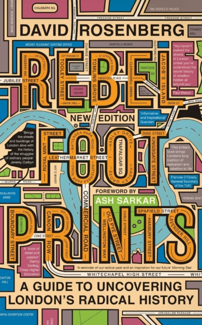 Cover for: Rebel Footprints : A Guide to Uncovering London's Radical History