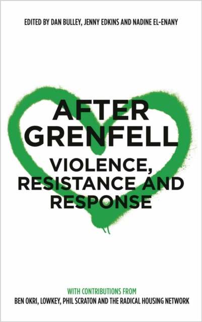 Image for After Grenfell : Violence, Resistance and Response