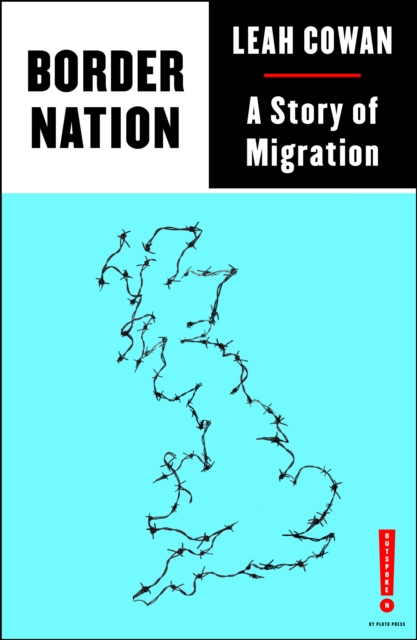Image for Border Nation: A Story of Migration
