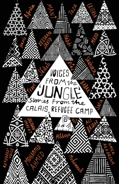 Image for Voices from the 'Jungle' : Stories from the Calais Refugee Camp
