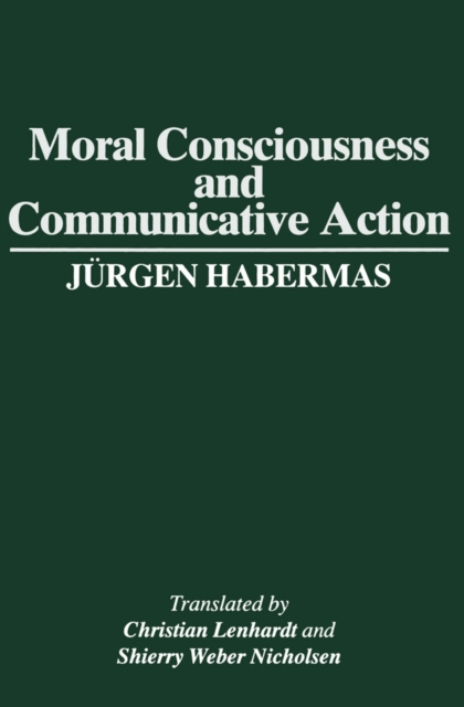Moral Consciousness And Communicative Ac, Habermas, Jurgen, 9780745611044