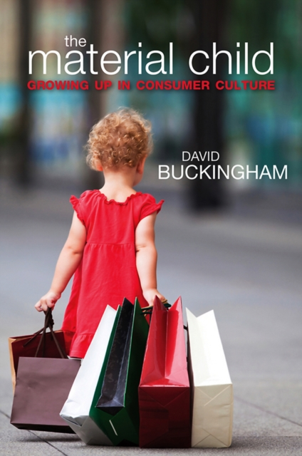 The Material Child (Paperback), Buckingham, David, 9780745647715