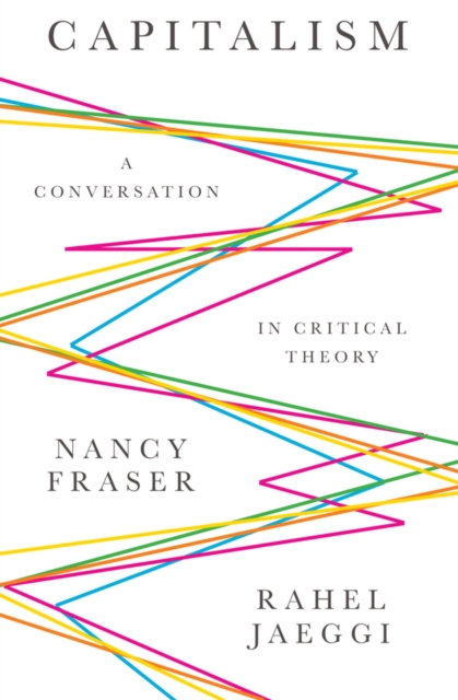 Cover for: Capitalism : A Conversation in Critical Theory