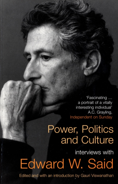 Cover for: Power, Politics and Culture : Interviews with Edward W. Said