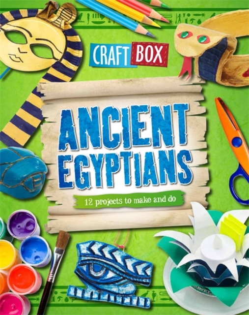 Ancient Egyptians (Craft Box) (Paperback), Powell, Jillian, 9780750283939