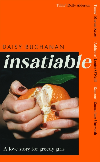 Image for Insatiable : 'A frank, funny account of 21st-century lust' Independent