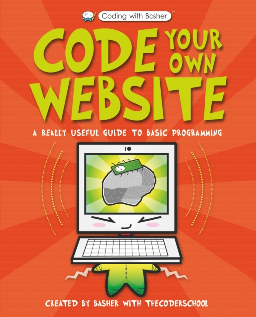 Cover for: Code Your Own Website