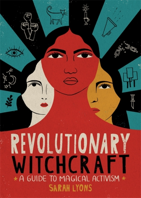 Image for Revolutionary Witchcraft : A Guide to Magical Activism