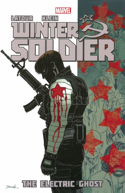 Winter Soldier - Volume 4: The Electric Ghost (Paperback), Latour. 9780785183983