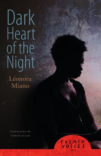Dark Heart Of The Night, Miano, Leonora, Editions Plon, Black, Tamsin, Svoboda,.