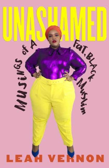 Image for Unashamed : Musings of a Fat, Black Muslim