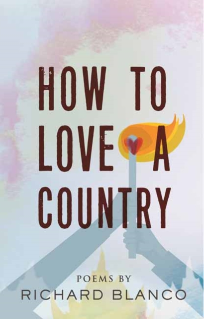 Cover for: How to Love a Country : Poems