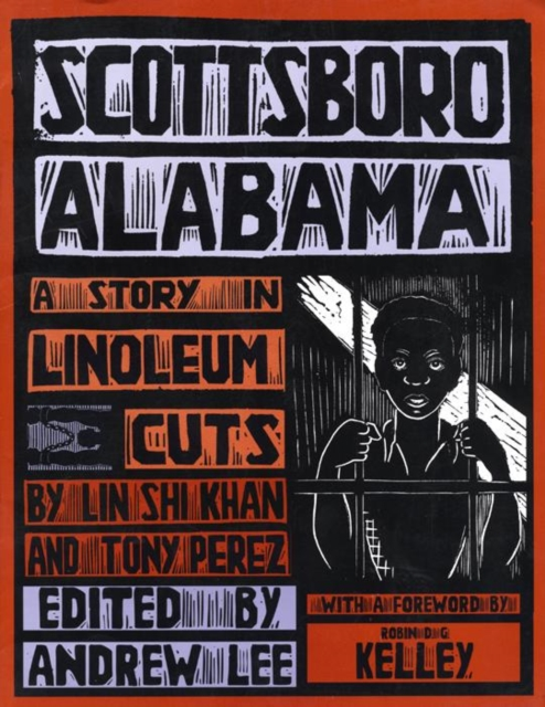 Cover for: Scottsboro, Alabama : A Story in Linoleum Cuts