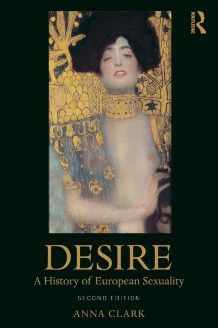 Cover for: Desire : A History of European Sexuality