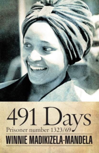 Cover for: 491 Days : Prisoner Number 1323/69