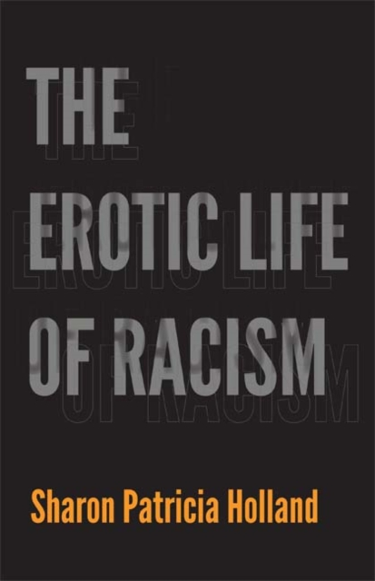 Cover for: The Erotic Life of Racism