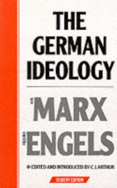 Cover for: The German Ideology : Introduction to a Critique of Political Economy