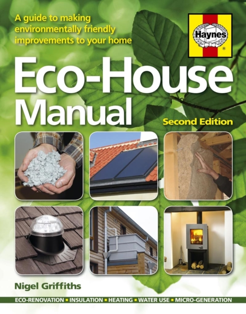 Cover for: Eco House Manual : A guide to making environmentally friendly improve