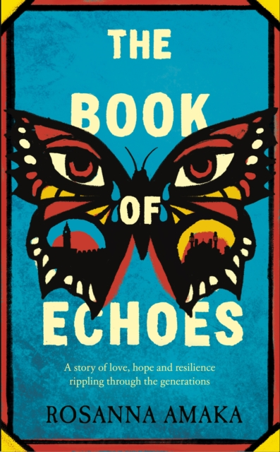 Cover for: The Book Of Echoes : The 'powerfully redemptive' debut of love and hope rippling across generations