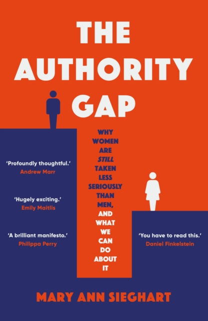 Image for The Authority Gap : Why women are still taken less seriously than men, and what we can do about it