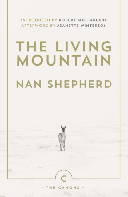 Image for The Living Mountain : A Celebration of the Cairngorm Mountains of Scotland