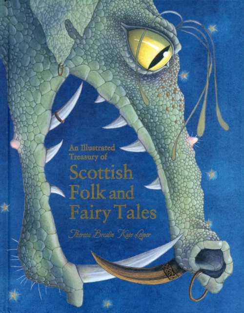 Cover for: An Illustrated Treasury of Scottish Folk and Fairy Tales