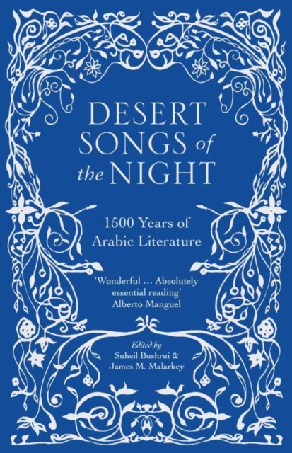 Image for Desert Songs of the Night : 1500 Years of Arabic Literature