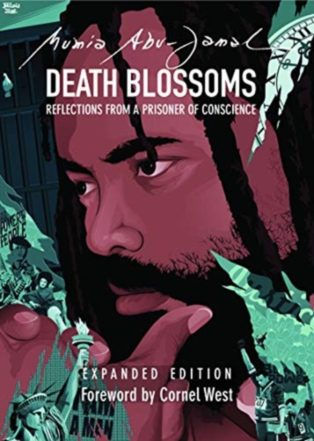 Cover for: Death Blossoms : Reflections from a Prisoner of Conscience, Expanded Edition