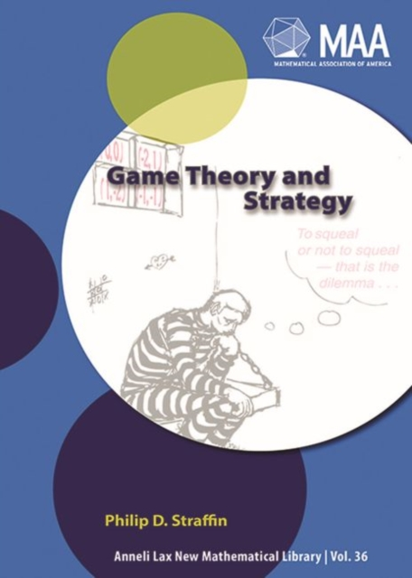 Game Theory and Strategy (Mathematical Association of America Textbooks) (Paper.
