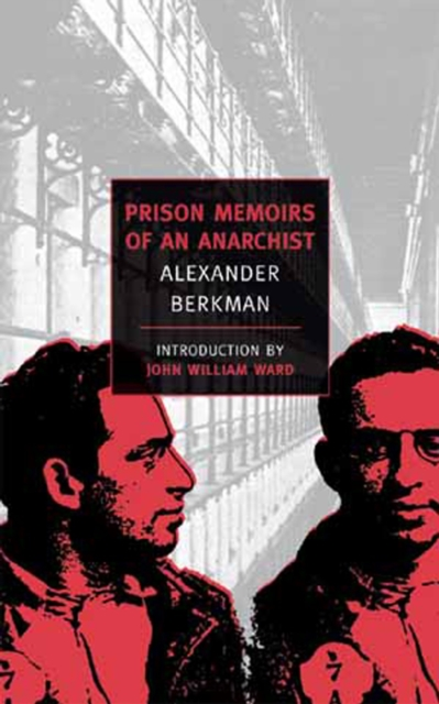 Cover for: Prison Memoirs Of An Anarchist