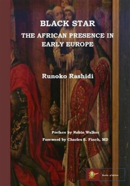 Cover for: Black Star: the African Presence in Early Europe