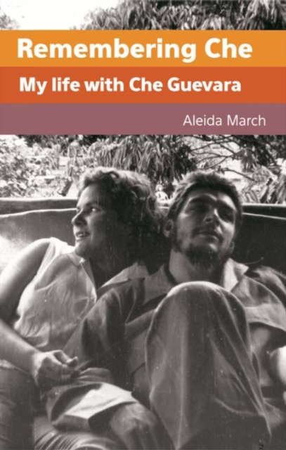 Cover for: Remembering Che : My Life with Che Guevara