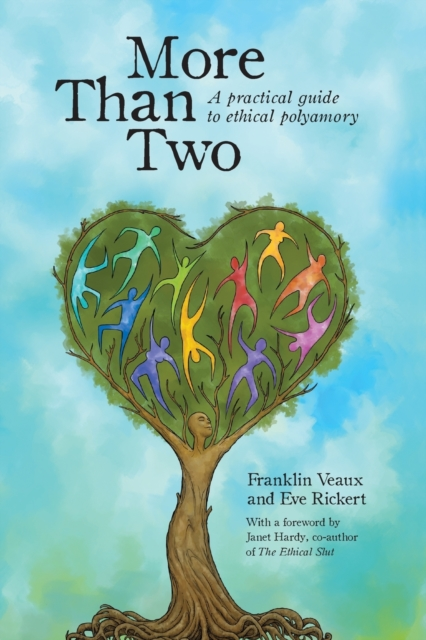 Image for More Than Two : A Practical Guide to Ethical Polyamory