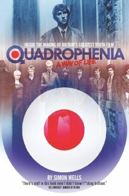Cover for: Quadrophenia a Way of Life (Inside the Making of Britain's Greatest Youth Film)