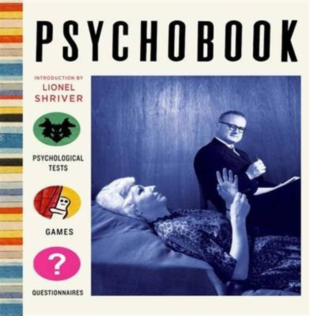 Cover for: Psychobook : Psychological Tests, Games and Questionnaires
