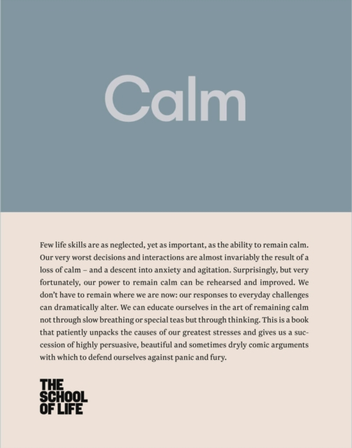Cover for: Calm : Educate yourself in the art of remaining calm, and learn how to defend yourself from panic and fury