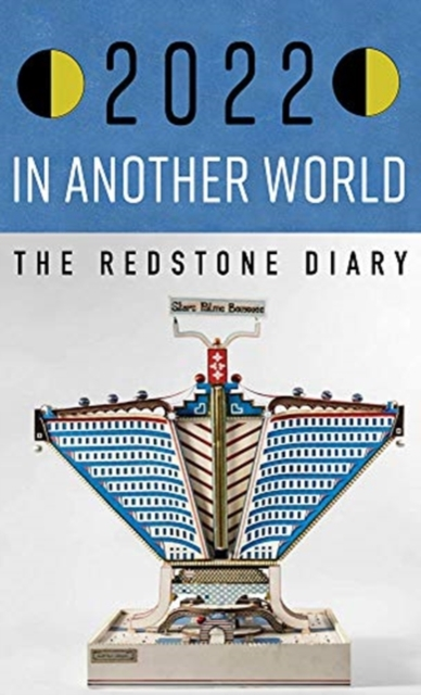 Image for the Redstone Diary 2022 : In Another World