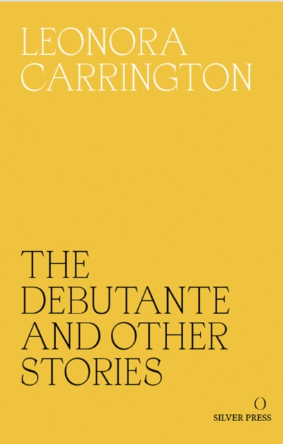 Cover for: The Debutante and Other Stories