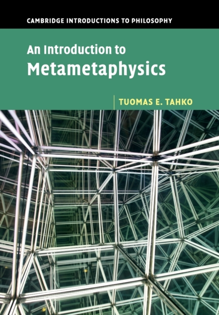 An Introduction to Metametaphysics (Cambridge Introductions to Philosophy) (Pap.