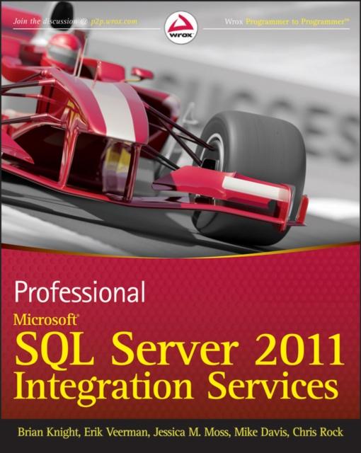Professional Microsoft SQL Server 2012 Integration Services (Paperback), Knight.