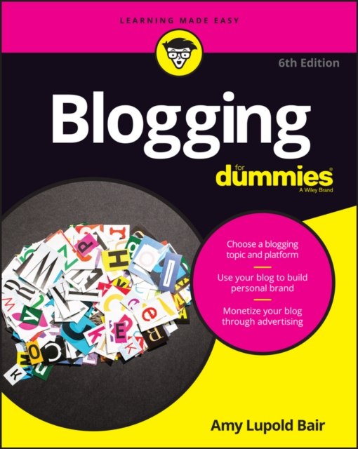 Blogging For Dummies, Bair, Amy Lupold, 9781119257806