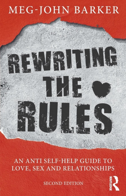 Image for Rewriting the Rules : An Anti Self-Help Guide to Love, Sex and Relationships