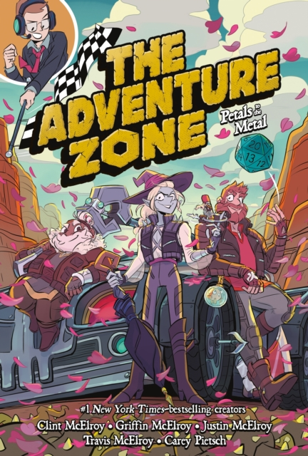 Cover for: The Adventure Zone : Petals to the Metal