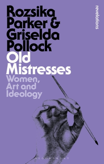 Cover for: Old Mistresses : Women, Art and Ideology
